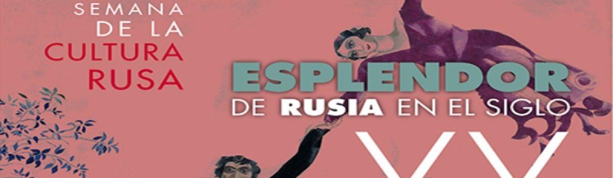Semana de la cultura rusa- Esplendor de Rusia en el siglo XX