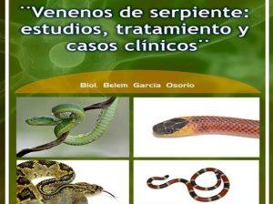 Venenos de serpiente: estudios, tratamiento y casos clínicos @ Auditorio Pablo Zierold Reyes de la Facultad de Medicina Veterinaria y Zootecnia | Ciudad de México | México