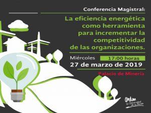 La eficiencia energética como herramienta para incrementar la competitividad de las organizaciones @ Auditorio Bernardo Quintana | Ciudad de México | Ciudad de México | México