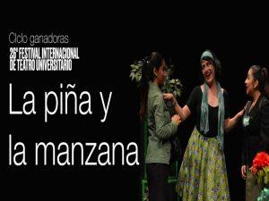 La piña y la manzana @ Teatro Santa Catarina | Ciudad de México | Ciudad de México | México