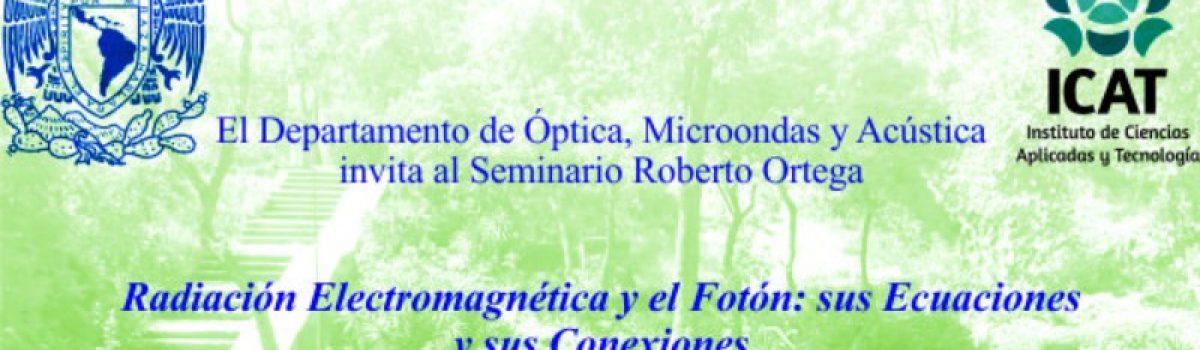 Radiación Electromagnética y el Fotón: sus Ecuaciones y sus Conexiones.