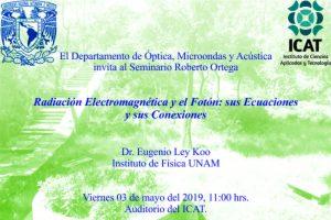 Radiación Electromagnética y el Fotón: sus Ecuaciones y sus Conexiones. @ Auditorio del ICAT | Ciudad de México | Ciudad de México | México