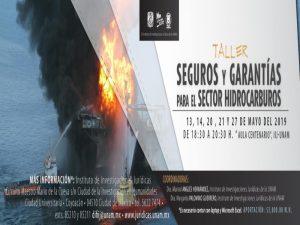 Seguros y garantías para el sector hidrocarburos @ Aula Centenario, Instituto de Investigaciones Jurídicas | Ciudad de México | Ciudad de México | México