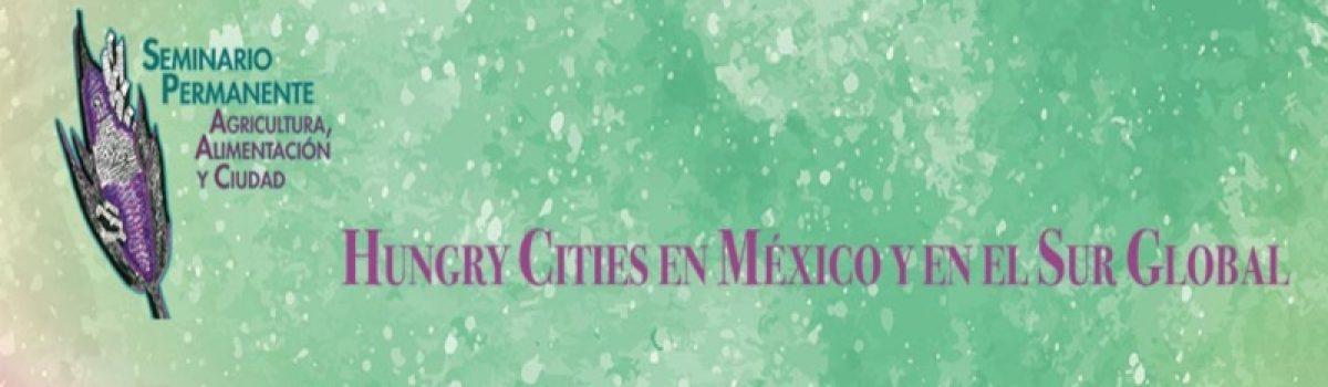 Hungry Cities en México y en el Sur Global