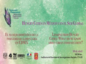 Hungry Cities en México y en el Sur Global @ Auditorio, Instituto de Investigaciones Sociales | Ciudad de México | México