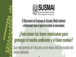 ¿Funcionan las leyes mexicanas para proteger el medio ambiente y el bien común? @ Auditorio del IIS-UNAM. | Ciudad de México | México