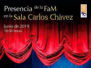 Presencia de la FAM en la Sala Carlos Chávez @ Sala Carlos Chávez   Ciudad de México   Ciudad de México   México