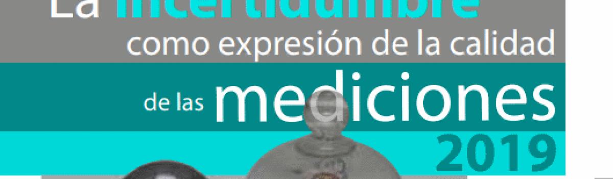 Simposio: La incertidumbre como expresión de la calidad de las mediciones