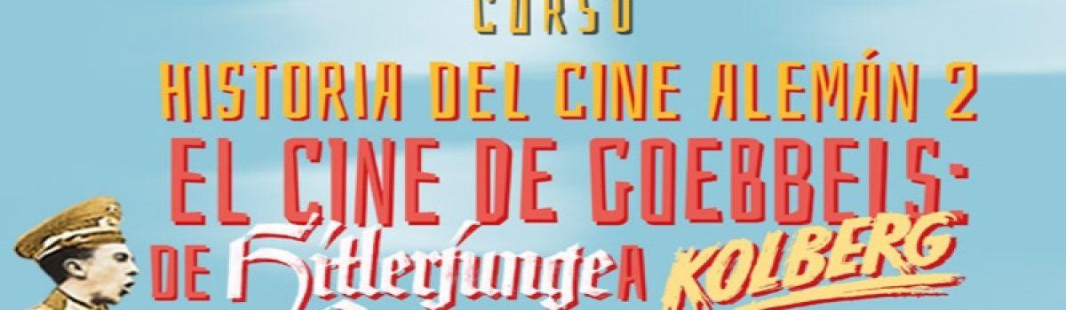 Historia del Cine alemán 2: el cine de Goebbels: De Hitlerjunge Quex a Kolberg
